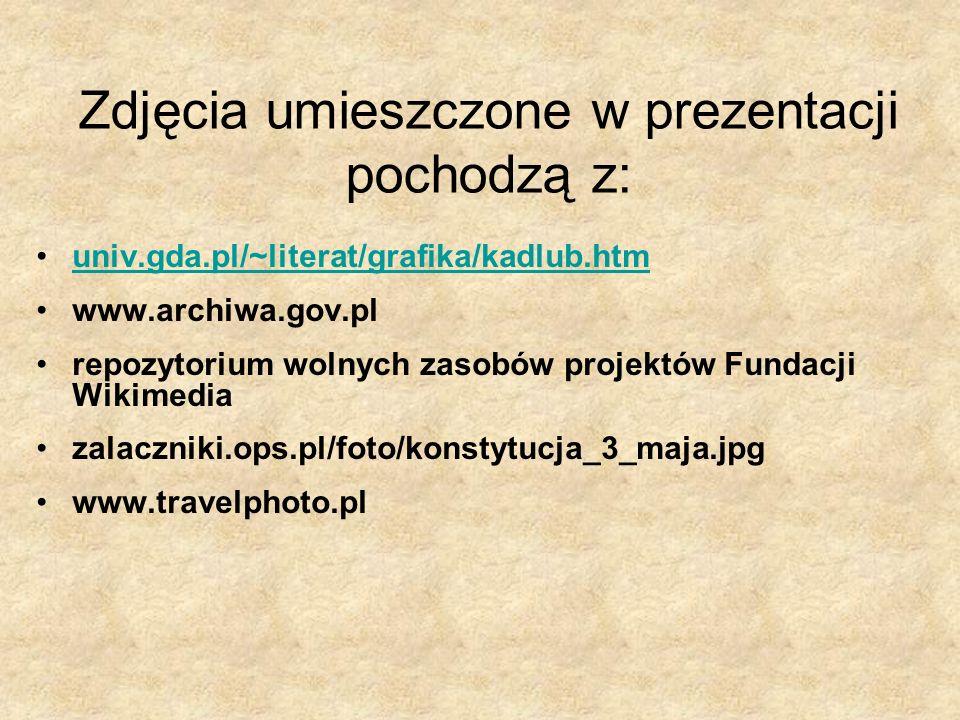 Zdjęcia umieszczone w prezentacji pochodzą z: