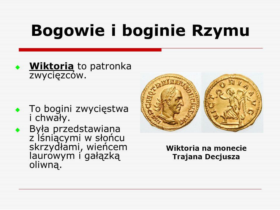 Bogowie i boginie Rzymu Wiktoria na monecie Trajana Decjusza