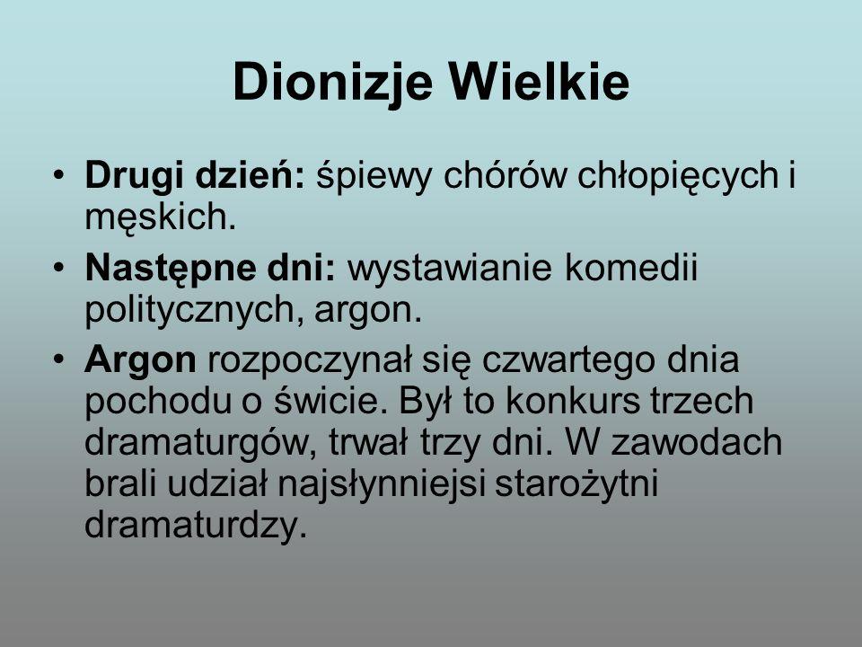 Dionizje Wielkie Drugi dzień: śpiewy chórów chłopięcych i męskich.