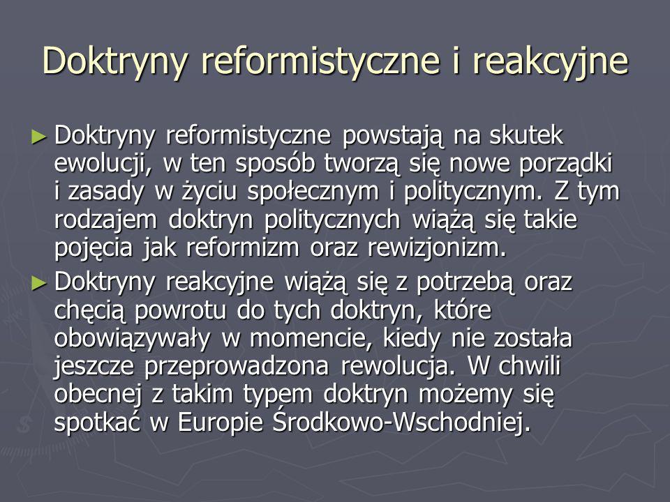 Doktryny reformistyczne i reakcyjne