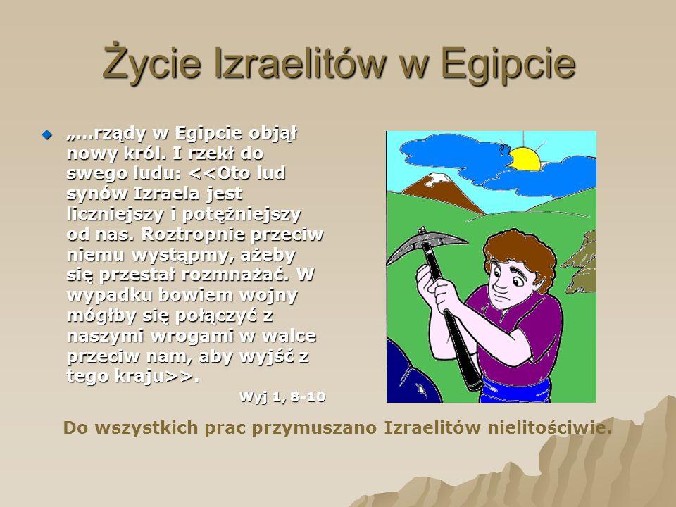 Życie Izraelitów w Egipcie