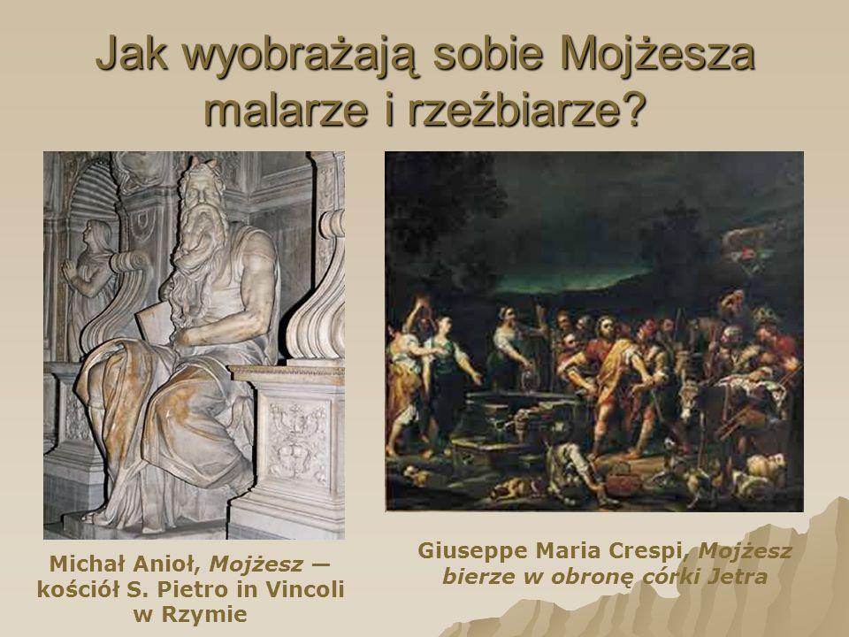 Jak wyobrażają sobie Mojżesza malarze i rzeźbiarze