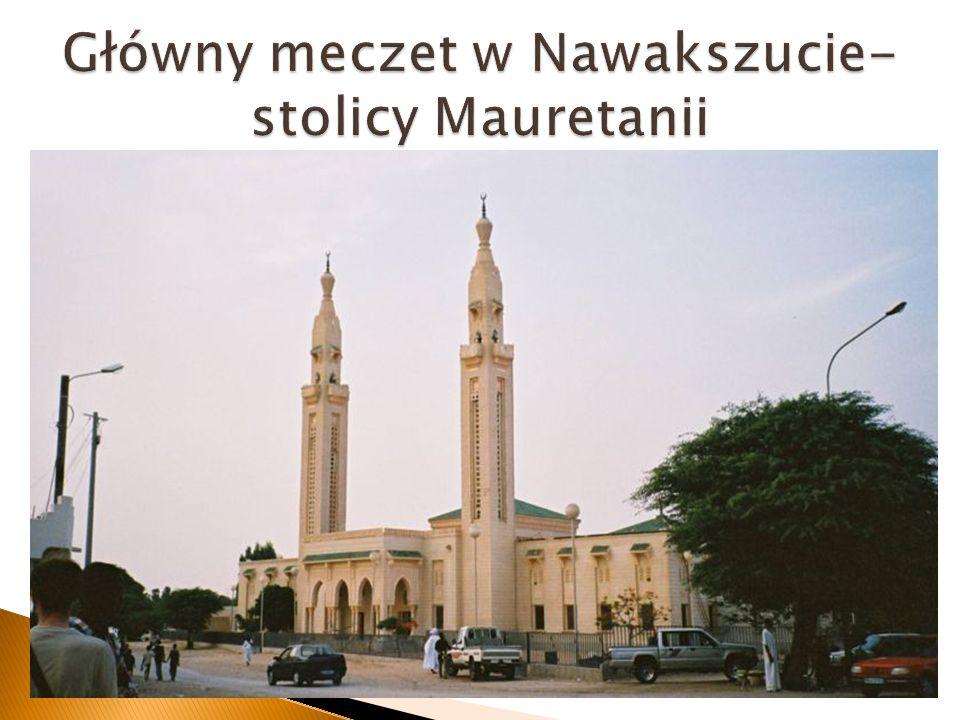 Główny meczet w Nawakszucie- stolicy Mauretanii
