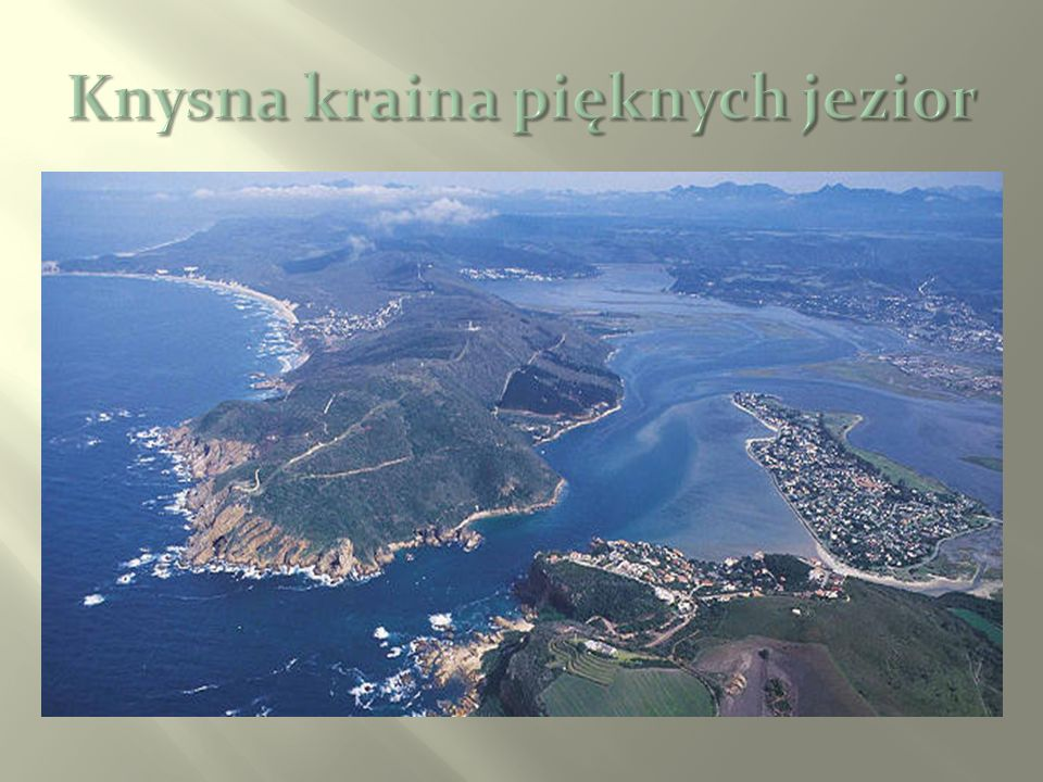 Knysna kraina pięknych jezior