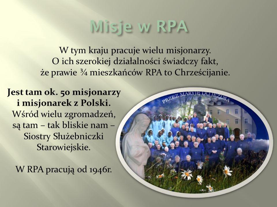 Jest tam ok. 50 misjonarzy i misjonarek z Polski.