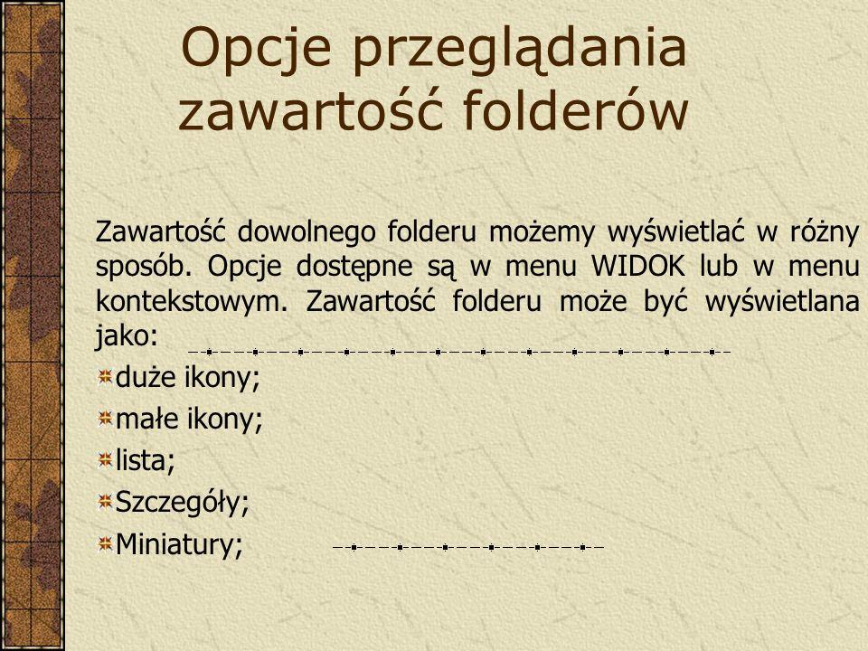 Opcje przeglądania zawartość folderów