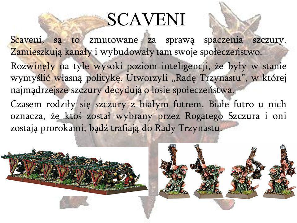 SCAVENI Scaveni, są to zmutowane za sprawą spaczenia szczury. Zamieszkują kanały i wybudowały tam swoje społeczeństwo.