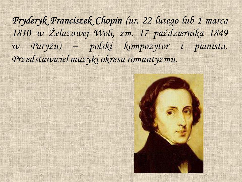 Fryderyk Franciszek Chopin (ur