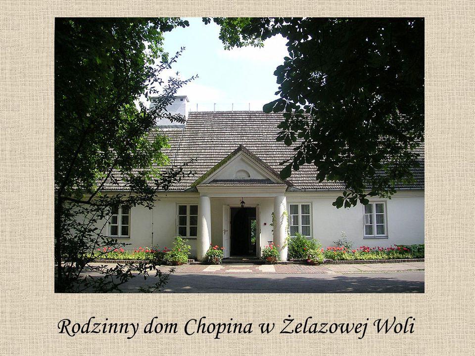 Rodzinny dom Chopina w Żelazowej Woli
