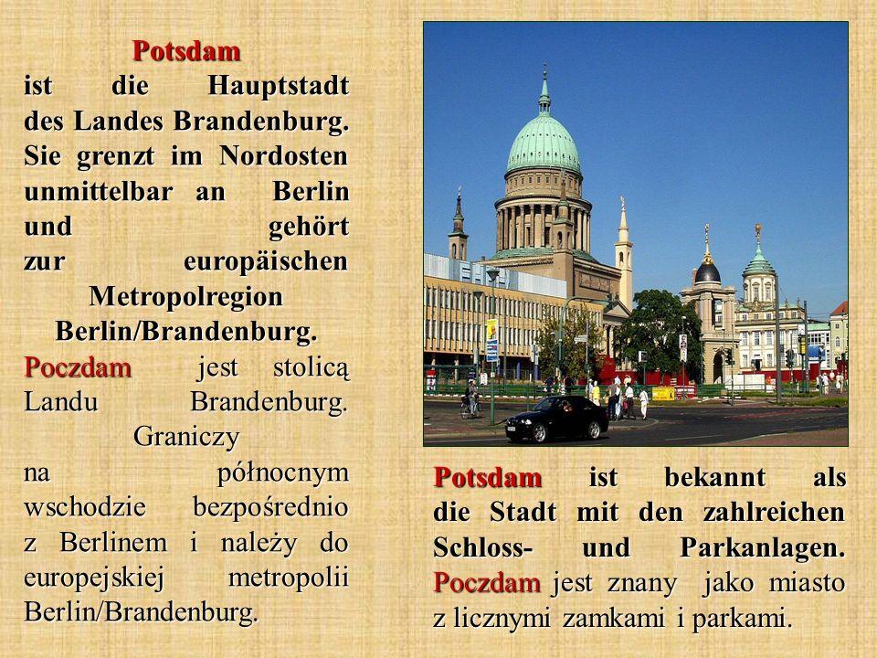 Potsdam ist die Hauptstadt des Landes Brandenburg