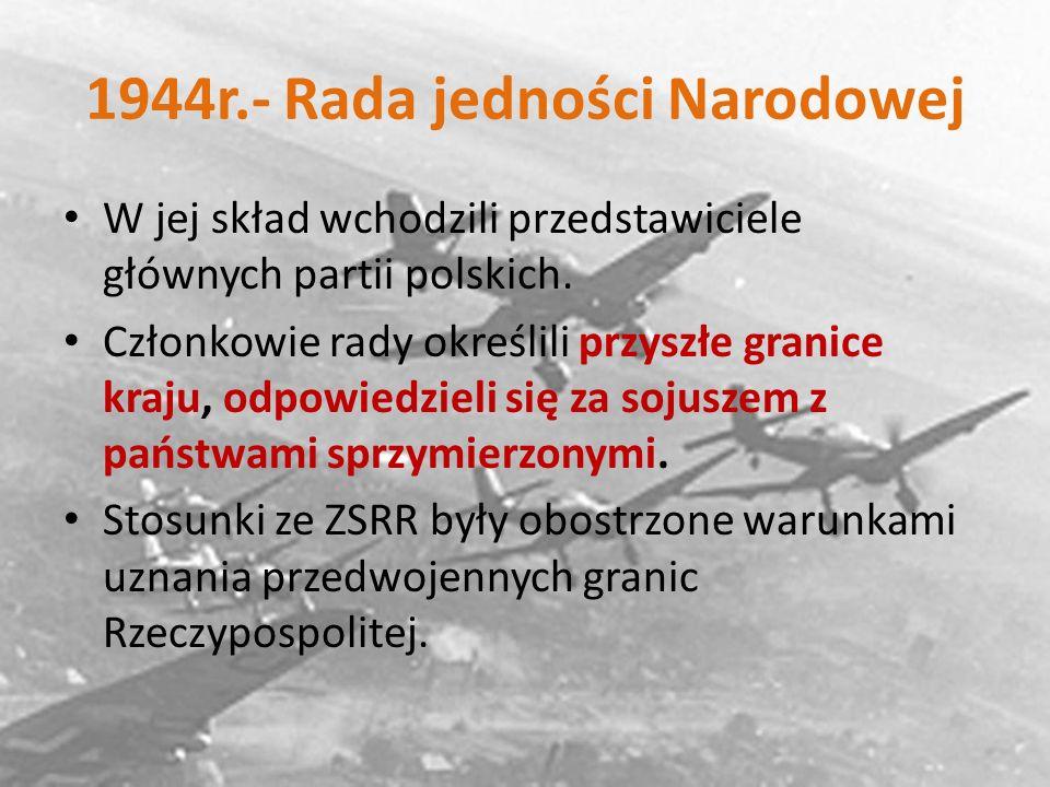 1944r.- Rada jedności Narodowej