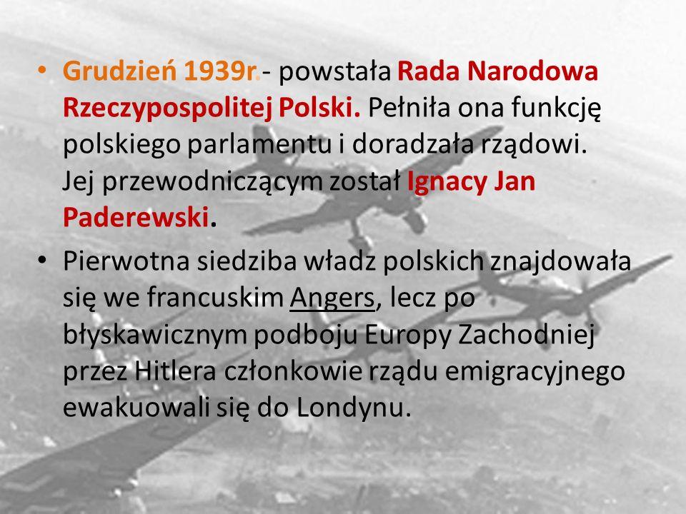 Grudzień 1939r. - powstała Rada Narodowa Rzeczypospolitej Polski