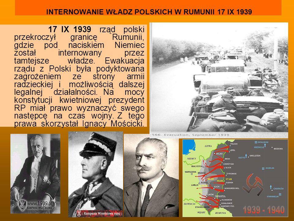 INTERNOWANIE WŁADZ POLSKICH W RUMUNII 17 IX 1939
