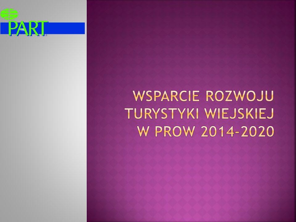 WSPARCIE ROZWOJU TURYSTYKI WIEJSKIEJ W PROW 2014-2020
