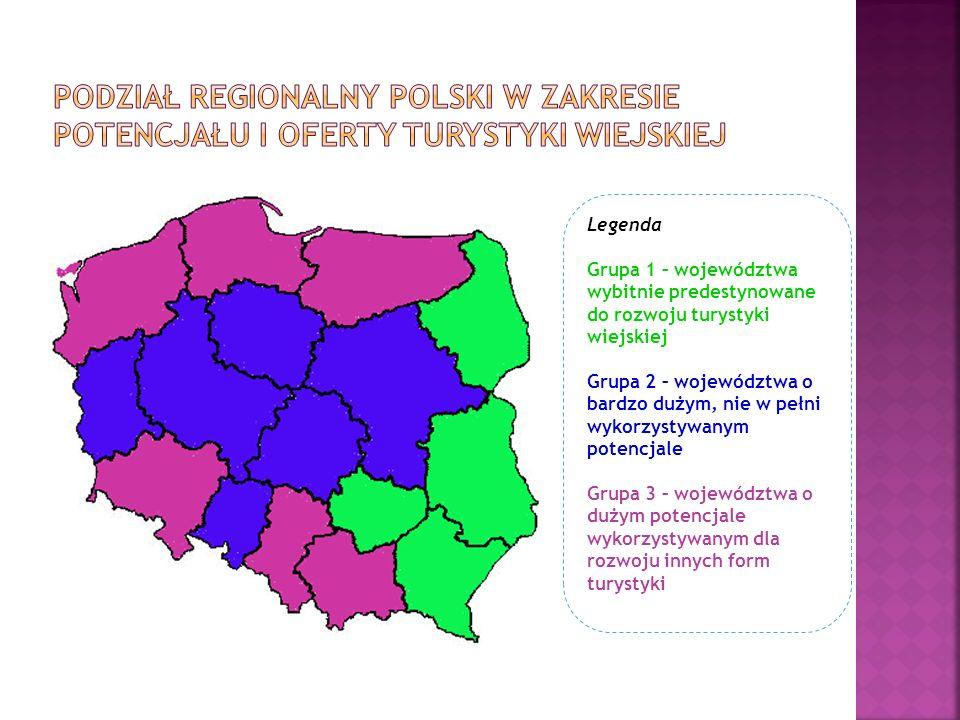 Podział regionalny Polski w zakresie potencjału i oferty turystyki wiejskiej