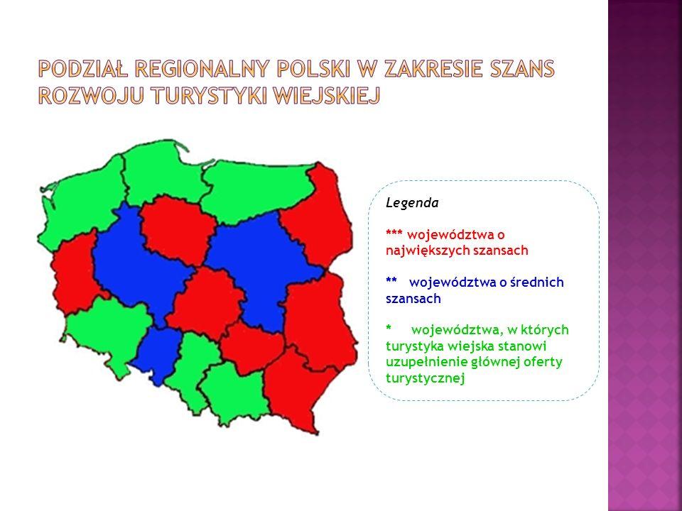 Podział regionalny Polski w zakresie szans rozwoju turystyki wiejskiej