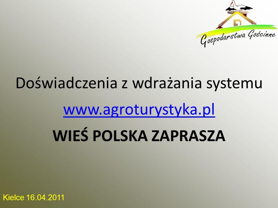 Doświadczenia z wdrażania systemu www.agroturystyka.pl