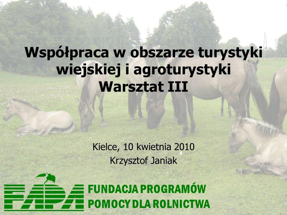 Współpraca w obszarze turystyki wiejskiej i agroturystyki Warsztat III