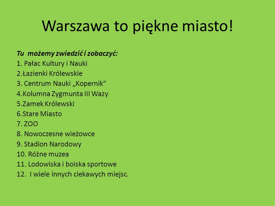 Warszawa to piękne miasto!