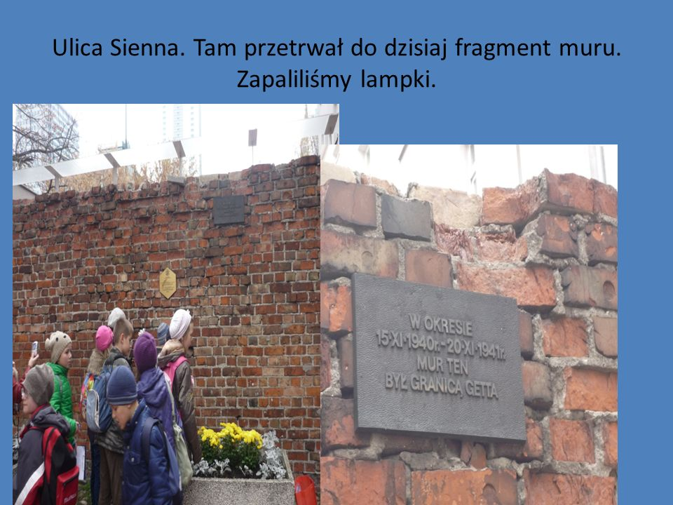 Ulica Sienna. Tam przetrwał do dzisiaj fragment muru