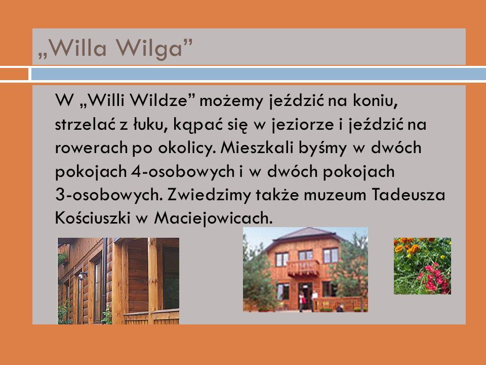 """Willa Wilga"