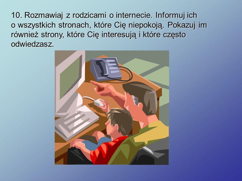 10. Rozmawiaj z rodzicami o internecie