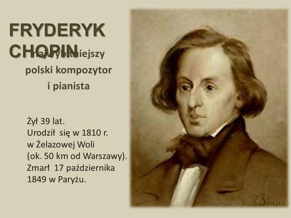 najwybitniejszy polski kompozytor i pianista