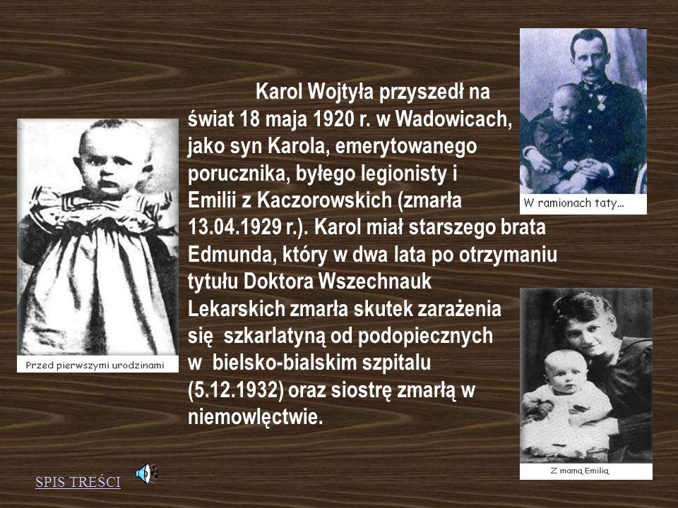 Karol Wojtyła przyszedł na świat 18 maja 1920 r