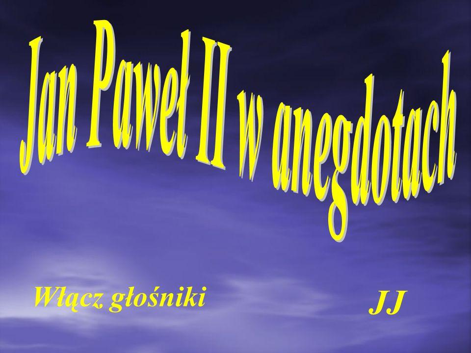 Jan Paweł II w anegdotach