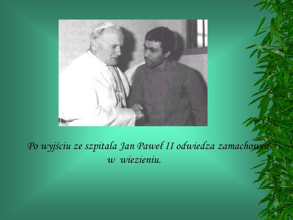 Po wyjściu ze szpitala Jan Paweł II odwiedza zamachowca