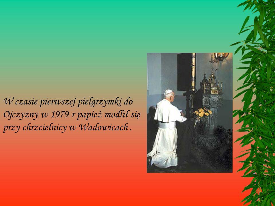 W czasie pierwszej pielgrzymki do