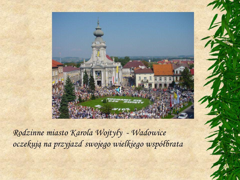 Rodzinne miasto Karola Wojtyły - Wadowice