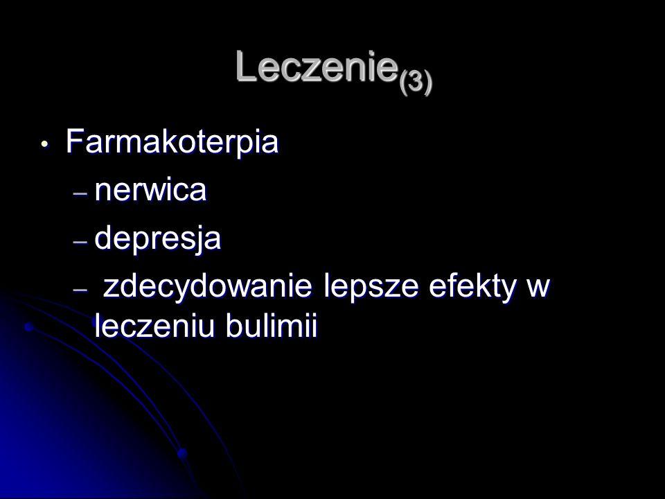 Leczenie(3) Farmakoterpia nerwica depresja