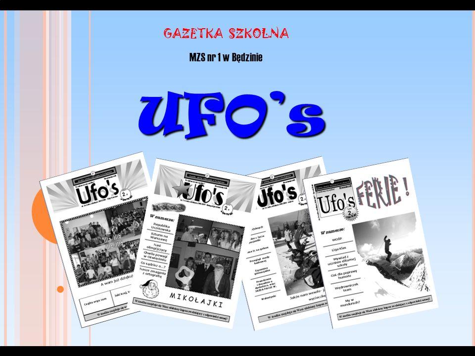 GAZETKA SZKOLNA MZS nr 1 w Będzinie UFO's