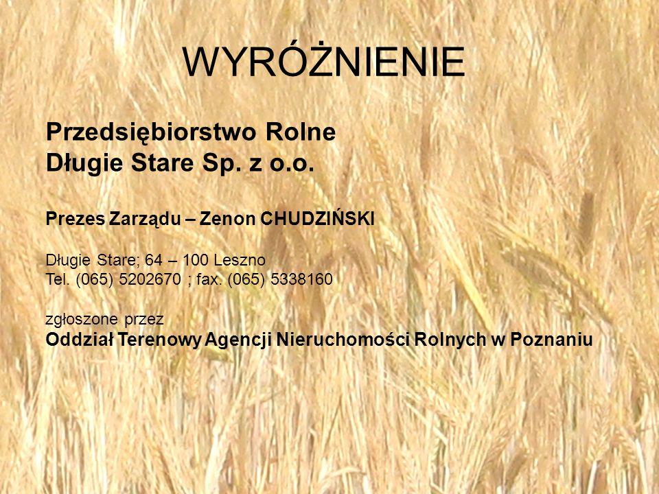 WYRÓŻNIENIE Przedsiębiorstwo Rolne Długie Stare Sp. z o.o.
