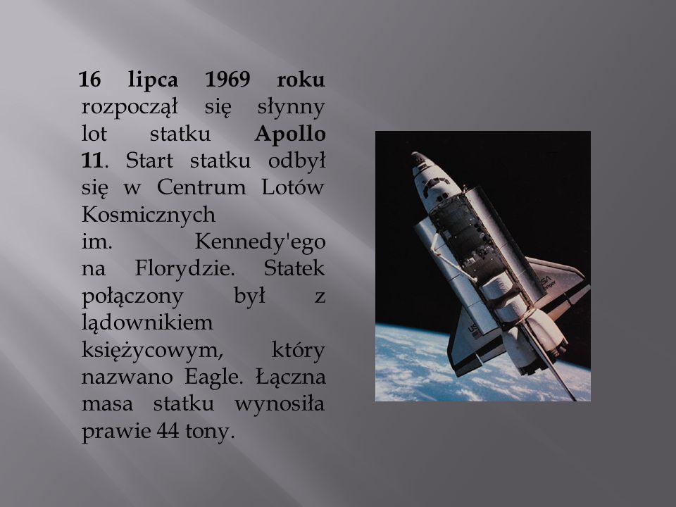 16 lipca 1969 roku rozpoczął się słynny lot statku Apollo 11
