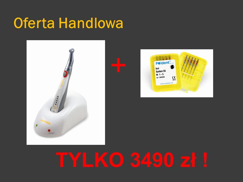 Oferta Handlowa + TYLKO 3490 zł !