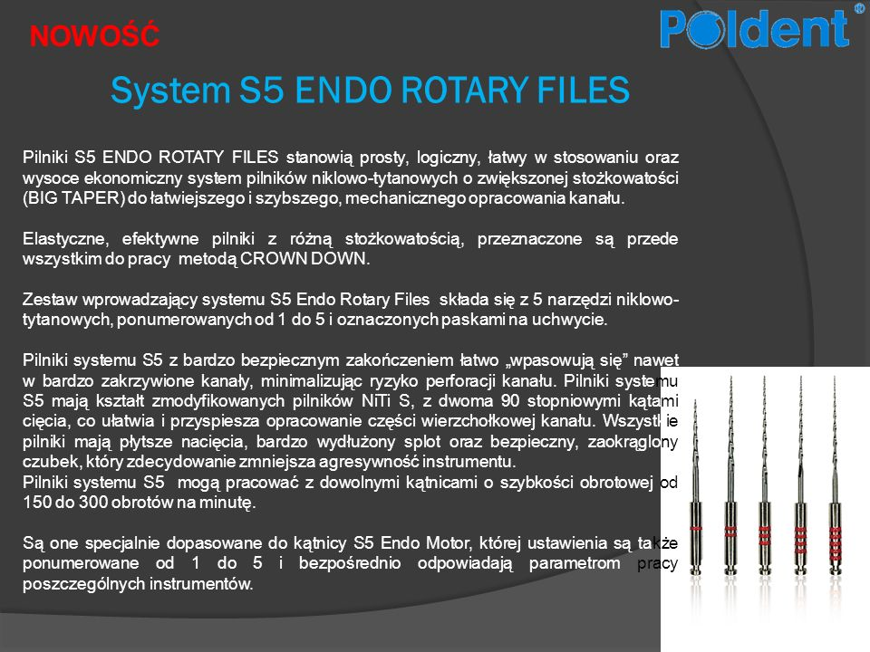 System S5 ENDO ROTARY FILES