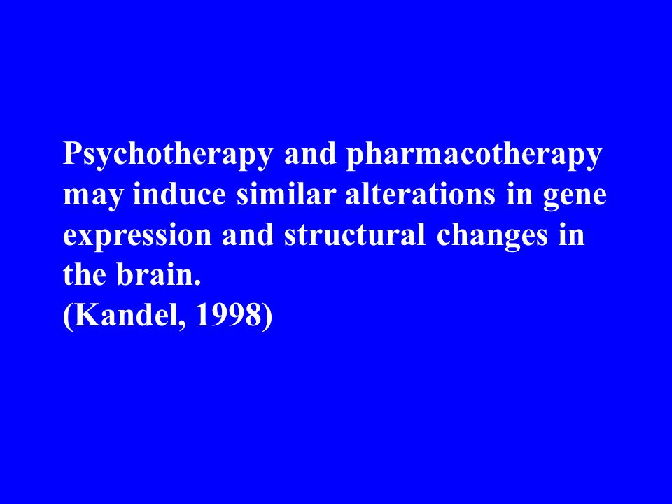 Psychotherapy and pharmacotherapy may induce similar alterations in gene expression and structural changes in the brain.