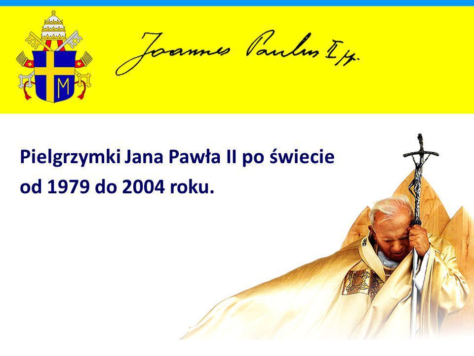Pielgrzymki Jana Pawła II po świecie