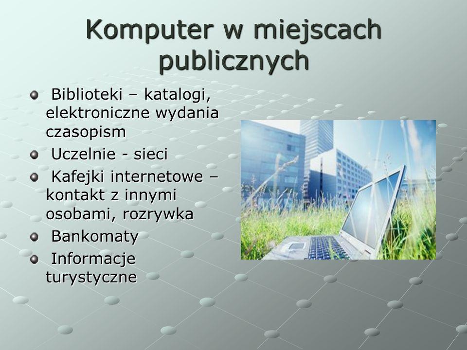 Komputer w miejscach publicznych