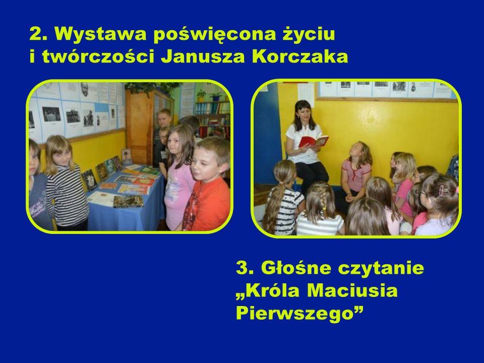 2. Wystawa poświęcona życiu i twórczości Janusza Korczaka