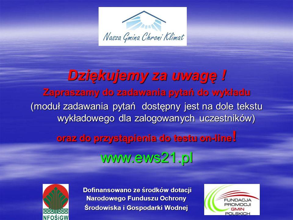 Dziękujemy za uwagę ! www.ews21.pl