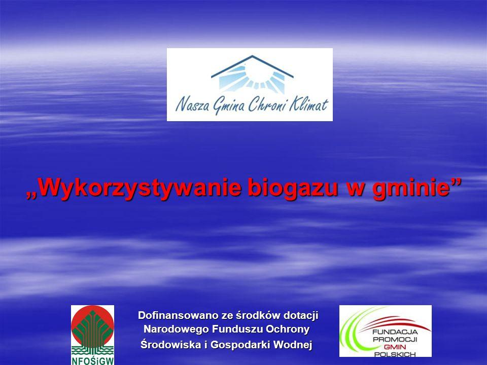 """""""Wykorzystywanie biogazu w gminie"""