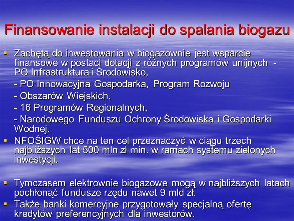 Finansowanie instalacji do spalania biogazu