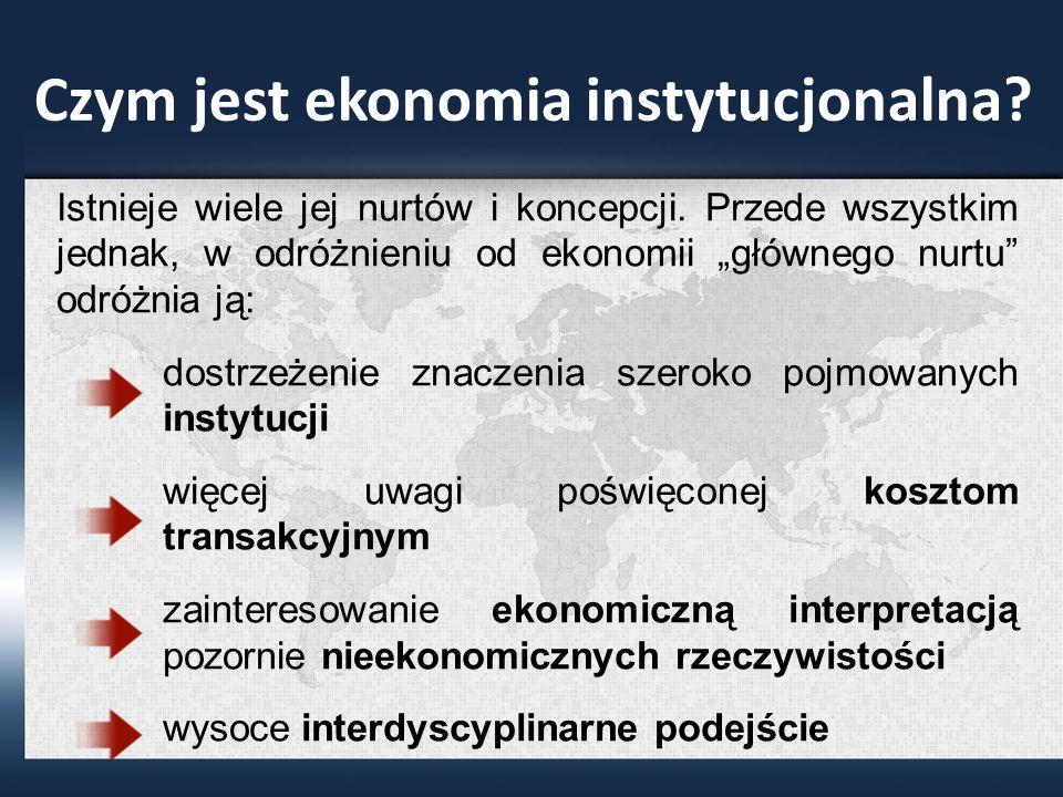 Czym jest ekonomia instytucjonalna