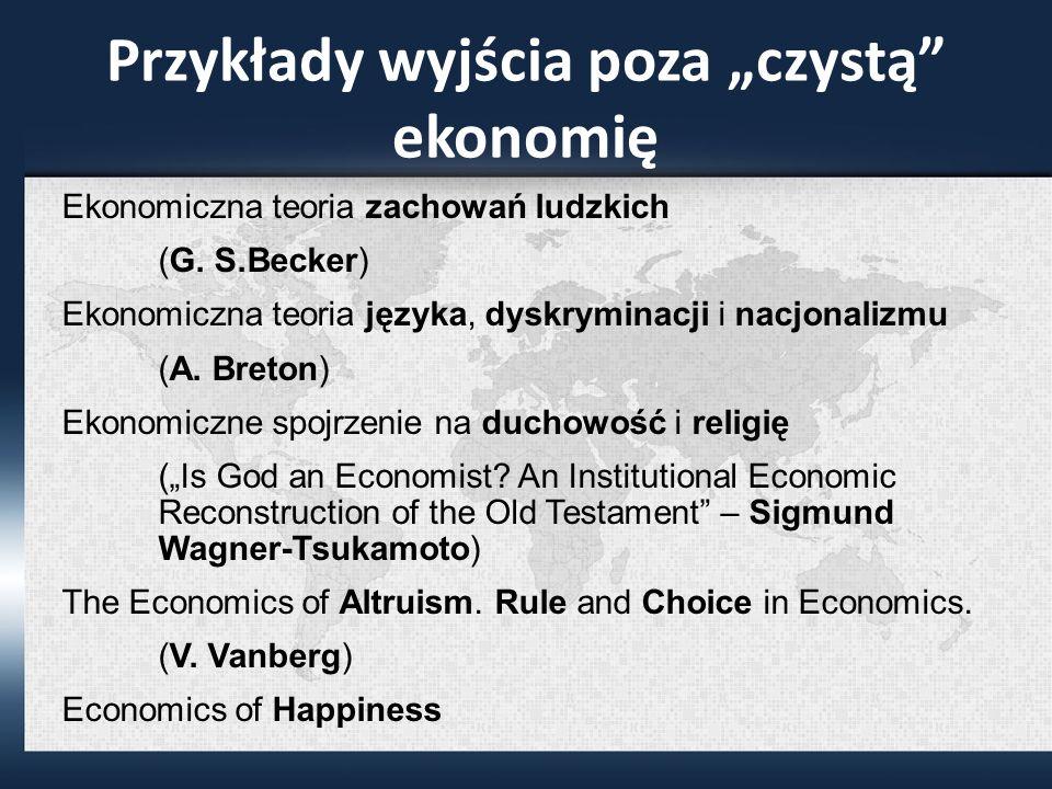 """Przykłady wyjścia poza """"czystą ekonomię"""
