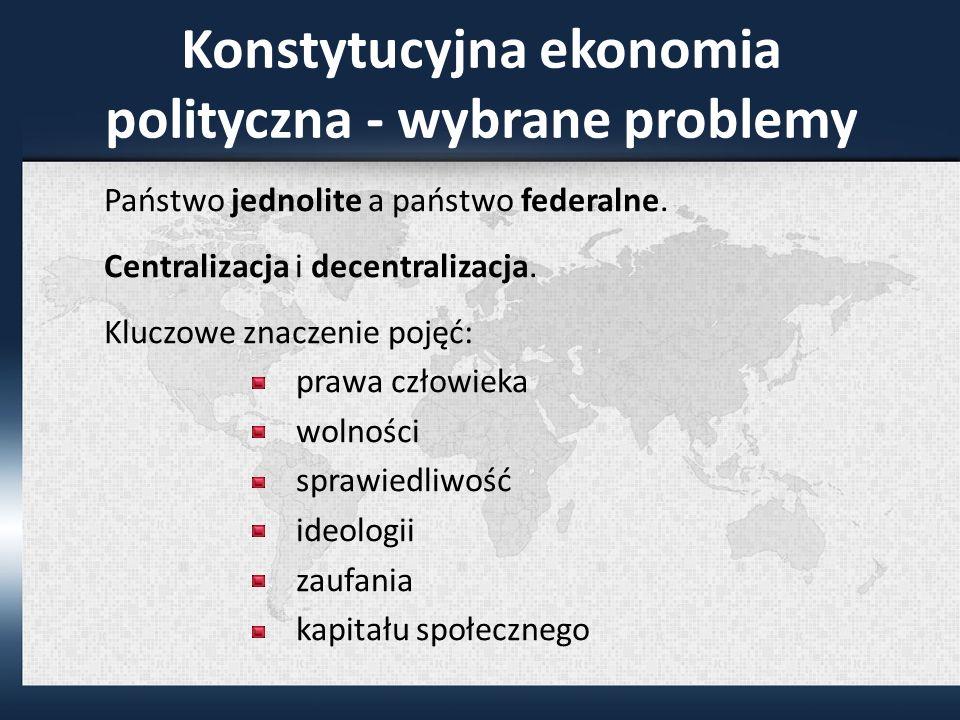 Konstytucyjna ekonomia polityczna - wybrane problemy