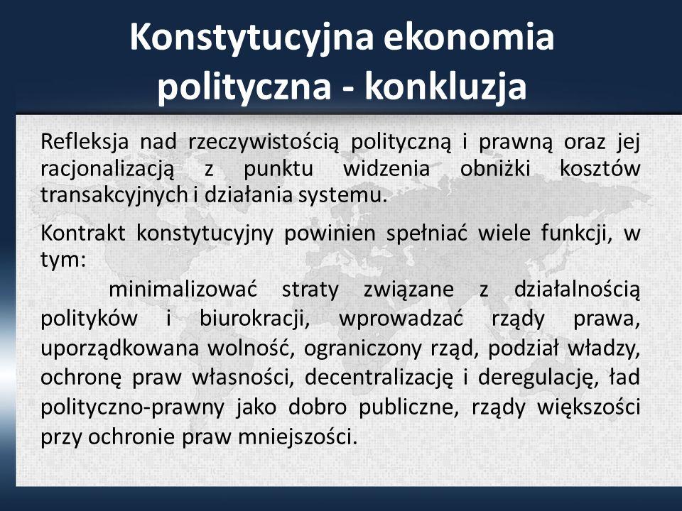 Konstytucyjna ekonomia polityczna - konkluzja
