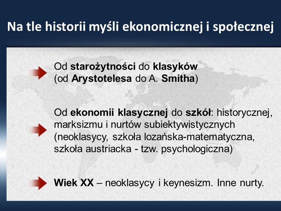 Na tle historii myśli ekonomicznej i społecznej